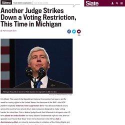 Michigan judge strikes down straight-party voting ban.