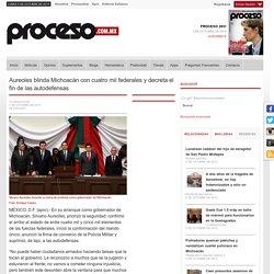 Aureoles blinda Michoacán con cuatro mil federales y decreta el fin de las autodefensas
