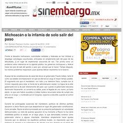 Michoacán o la infamia de solo salir del paso