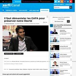 Mickael Berrebi, Il faut démanteler les GAFA pour préserver notre liberté - Parole d'auteur éco