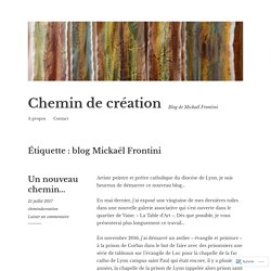 blog Mickaël Frontini – Chemin de création