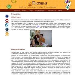 Bric-à-brac mathématiques et ludiques de Mickaël Launay