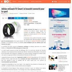 Adidas miCoach Fit Smart, Vente du bracelet pour le service du coach