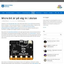 Micro:bit är på väg in i skolan - Väsby Lärlabb
