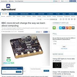BBC micro:bit will change the way we learn about computing
