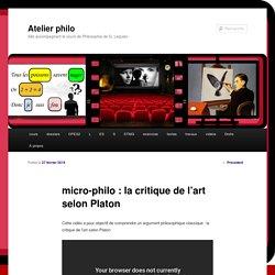 micro-philo : la critique de l'art selon Platon
