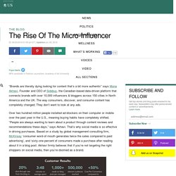 The Rise Of The Micro-Influencer
