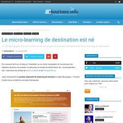 Le micro-learning de destination est né