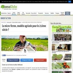 La micro-ferme, modèle agricole pour le 21ème siècle ? - Page 2 sur 2