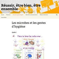 Les microbes et les gestes d'hygiène