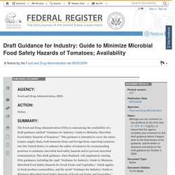 FDA - JUILLET 2009 - Guidance for Industry: Guide to Minimize Microbial Food Safety Hazards of Tomatoes;