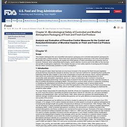 FDA - Chapter VI. Microbiological Safety of Controlled and Modified Atmosphere Packaging of Fresh and Fresh-Cut Produce