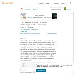 Food Control Volume 22, Issue 9, September 2011, The challenge of setting risk-based microbiological criteria for Listeria monocytogenes
