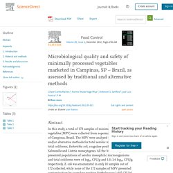 FOOD CONTROL - 2012 - Microbiological quality and safety of minimally processed vegetables marketed in Campinas, SP-Brazil, as assessed by traditional and alternative methods