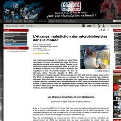 L'étrange malédiction des microbiologistes dans le monde