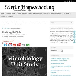 Microbiology Unit Study