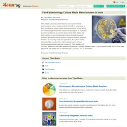 Food Microbiology Culture Media Manufacturers in India by Titan Media