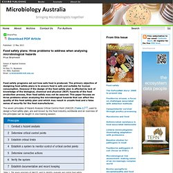 MICROBIOLOGY AUSTRALIA 13/05/13 Food safety plans: three problems to address when analysing microbiological hazards