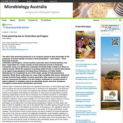 MICROBIOLOGY AUSTRALIA - MAI 2013 - Food Safety. Au sommaire:Food poisoning due to Clostridium perfringens