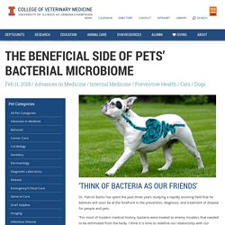 The Benefits of Pets' Bacterial Microbiome - Veterinary Medicine at Illinois