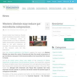 Western lifestyle may reduce gut microbiota composition