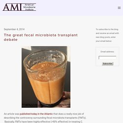 The great fecal microbiota transplant debate — The American Microbiome Institute