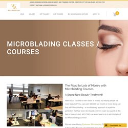 Microblading Classes, Courses, USA - World Microblading