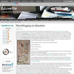 Écrans de veille en éducation » Archives du blog » Microblogging et éducation