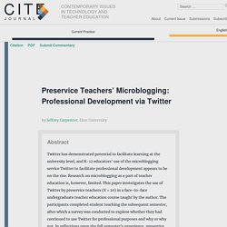 Preservice Teachers' Microblogging: Professional Development via Twitter – CITE Journal