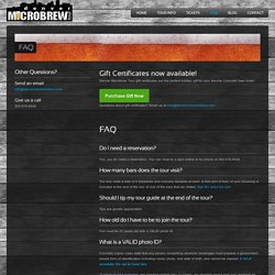 FAQ » Denver Microbrew Tour - Denver, Colorado Beer Tours, Brewery Tours, and Pub Crawls