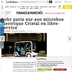 Lohr parie sur son microbus électrique Cristal en libre-service, finance&marchés