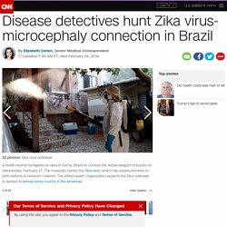 Zika virus-microcephaly connection hunted in Brazil