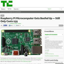 Raspberry Pi Microcomputer Gets Beefed Up — Still Only Costs $35