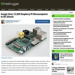 Google Gives 15,000 Raspberry Pi Microcomputers to UK Schools