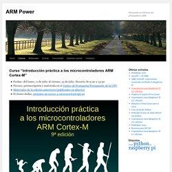"""Curso """"Introducción práctica a los microcontroladores ARM Cortex-M"""""""