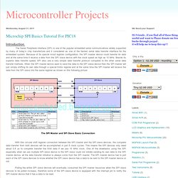Microcontroller Projects: Microchip SPI Basics Tutorial For PIC18