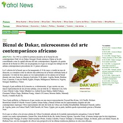 News - Bienal de Dakar, microcosmos del arte contemporáneo africano