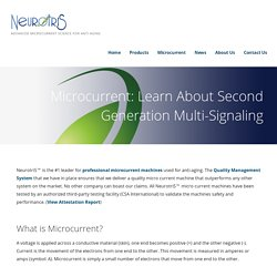 Microcurrent: Learn About Second Generation Multi-Signaling