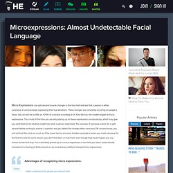 Microexpressions: Almost Undetectable Facial Language