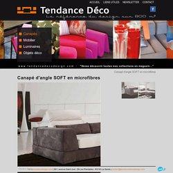 Canapé d'angle SOFT en microfibres - Vente meubles et mobilier design Toulon - Tendance Déco