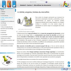 Module 9- Section 1: Microfilmer les documents - 4. Utilité, emplois, limites du microfilm