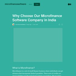 Why Choose Our Microfinance Software Company in India