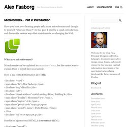 Alex Faaborg - » Microformats - Part 0: Introduction