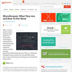 Microformats: What They Are and How To Use Them | Smashing Magaz