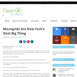 Microgrids Are New York's Next Big Thing