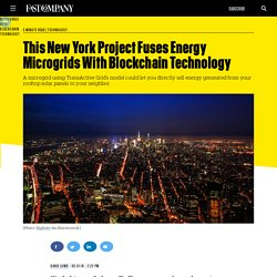 This New York Project Fuses Energy Microgrids With Blockchain Technology