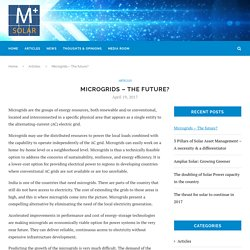 Microgrids – The future?