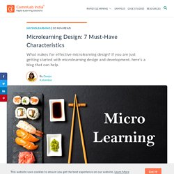 Effective Microlearning Design: 7 Critical Characteristics