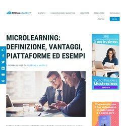 Microlearning: definizione, vantaggi, piattaforme ed esempi - SOCIAL ACADEMY