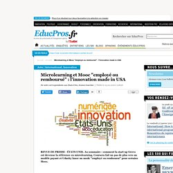 "Microlearning et Mooc ""employé ou remboursé"" : l'innovation made in USA"